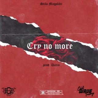 Stilo Magolide – Cry No More (2018)