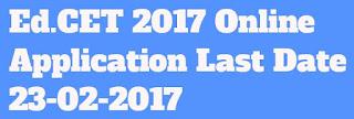 AP Ed.CET 2017 Online Apllication Last Date 22-02-2017 at www.apedcet.org