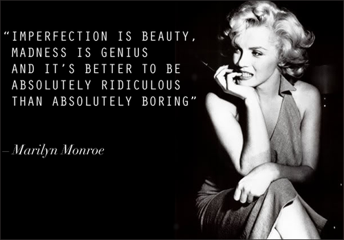 imperfection is the beauty marilyn monroe