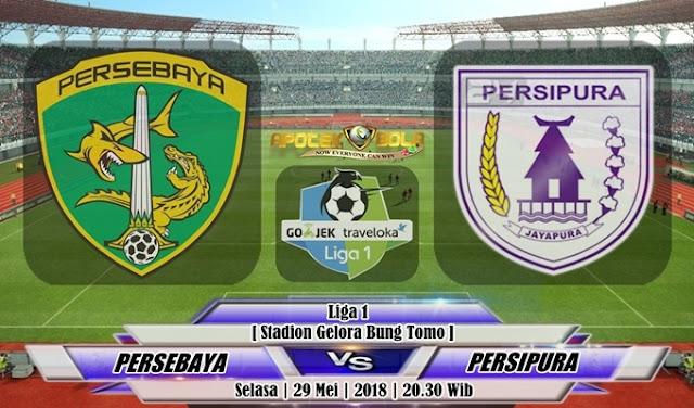 Prediksi Persebaya Surabaya vs Persipura Jayapura 29 Mei 2018