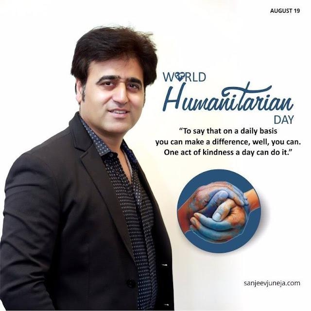 World Humanitarian Day - Sanjeev Juneja
