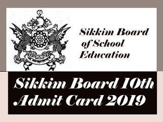 Sikkim Board 10th Admit card 2019, Sikkim Board SSLC Admit card 2019, Sikkim  Board 10th Roll Number 2019, Sikkim  Board SSLC Roll Number 2019