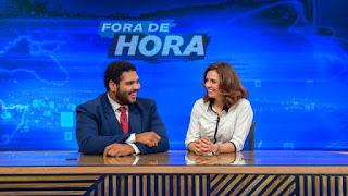 Fora de Hora ás 23:12 na Globo