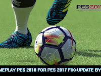PES 2017 New Gameplay Like PES 2018 FIX dari Syamil