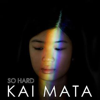 Kai Mata - So Hard on iTunes