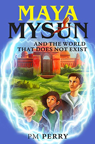 Maya Mysun and the World That Does Not Exist by PM Perry