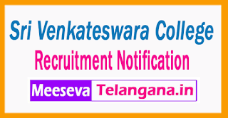 Sri Venkateswara College  Recruitment Notification 2017 Last Date 08-07- 2017