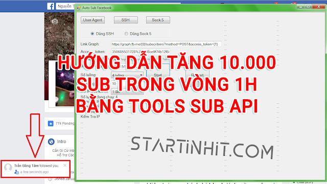 HƯỚNG DẪN TĂNG SUB BẰNG TOOL SUB API 2017 CHƯA FIX