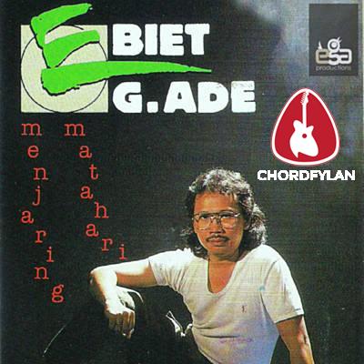 Lirik dan chord Asmara Satu Ketika - Ebiet G Ade
