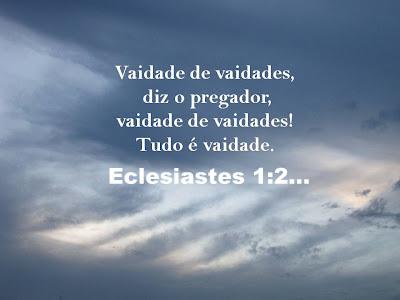 Resultado de imagem para eclesiastes 1:2