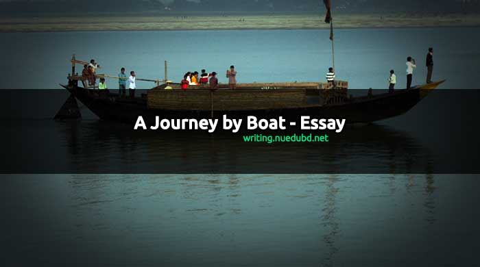 A Journey by Boat Essay