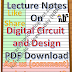 Lecture Notes on Digital Circuit and Design PDF Material Download