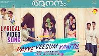 Watch Aanandam Payye Veeshum Kaatil full Lyrical Video Song Watch Online Youtube HD Free Download
