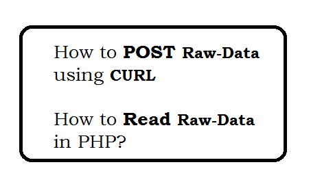 How to post raw data using CURL in PHP
