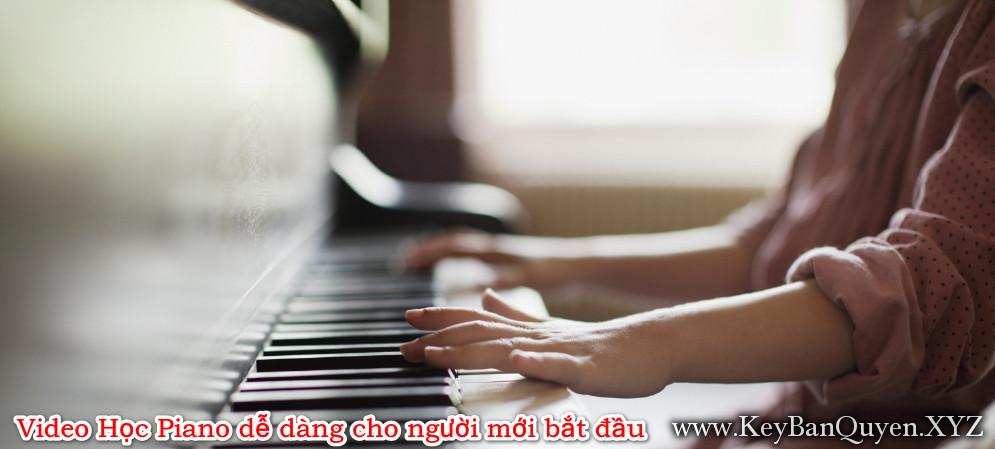 Video Học Piano dễ dàng cho người mới bắt đầu