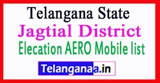 Jagtial District Elecation AERO Mobile list in Telangana State