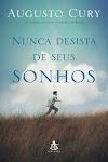 Análise crítica - Nunca desista de seus sonhos  (Livro- Augusto Cury)