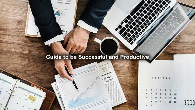 Complete Guide to be Successful and Productive Course