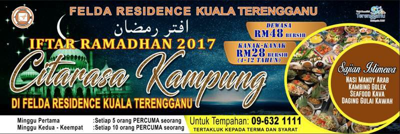Buffet Ramadhan felda residence Terengganu 2017