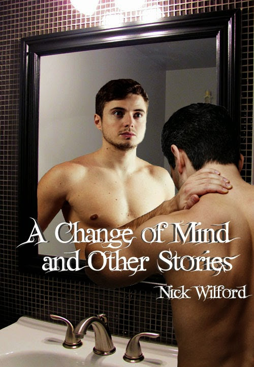 Cover Reveal: A Change of Mind and Other Stories by Nick Wilford