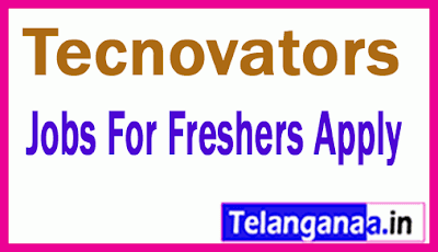 Tecnovators Recruitment Jobs For Freshers Apply