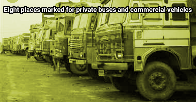 Eight places marked for private buses and commercial vehicles