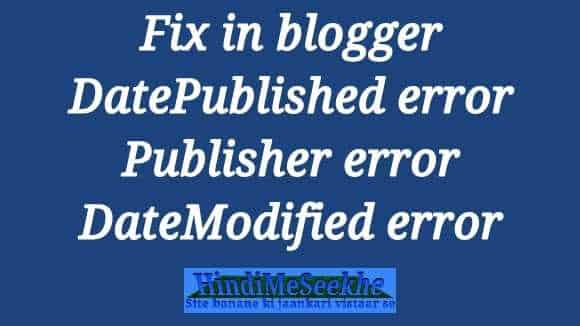 fix-DatePublished-Publisher-DateModified-error-blogger