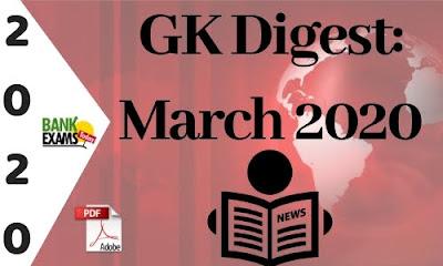 GK Digest March 2020: Download PDF