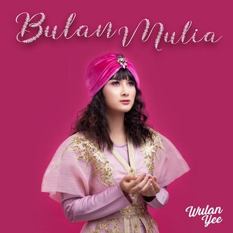Wulan Yee - Bulan Mulia MP3