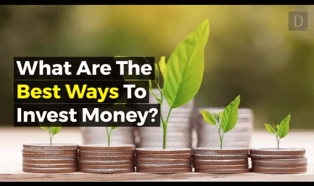 What Are The Best Ways To Invest Money?