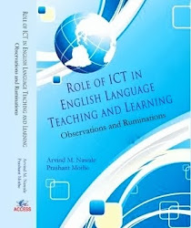 Role of ICT in English Language Teaching and Learning: Observations and Ruminations