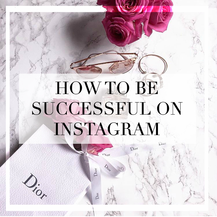 how to be successful on instagram
