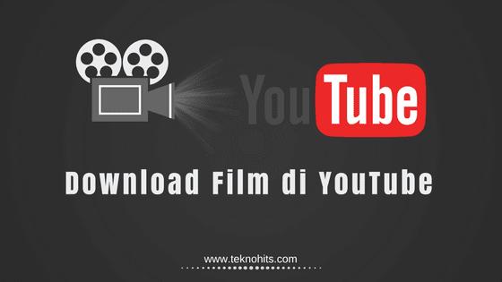 Cara Download Film di YouTube