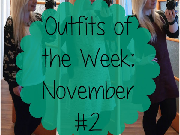 Outfits of the Week: November #2