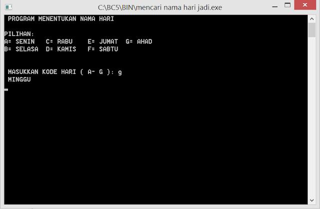 Cara membuat program c++, Menentukan nama hari dengan menggunakan prulangan if dan else