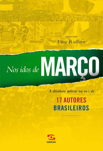 No idos de Março - Luiz Ruffato