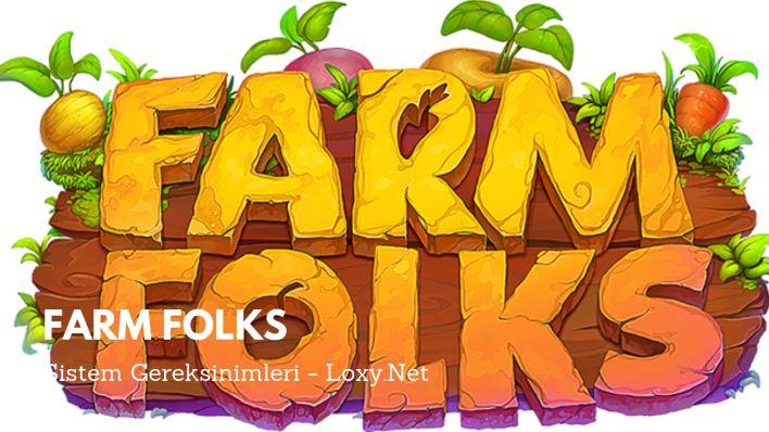 farm folks sistem gereksinimleri