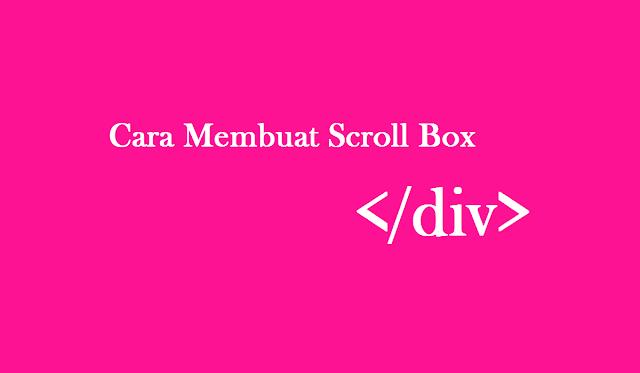 Cara Membuat Scroll Box Sederhana Di Blog Versi Situs Watpedia
