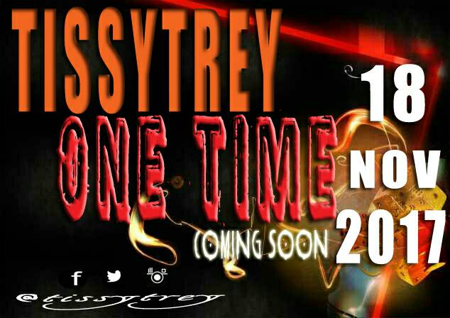 Tissy Trey Set To Drop First Single One Time
