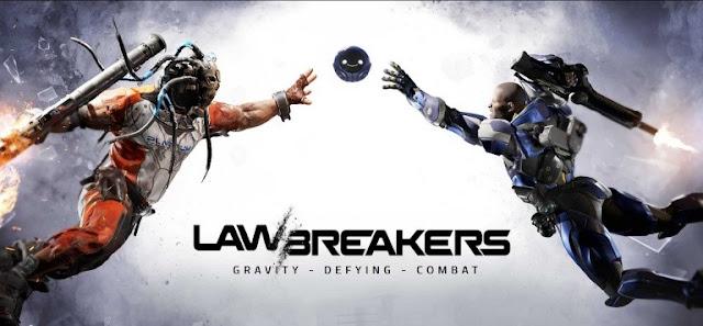 مخرج لعبة LawBreakers يهاجم مواقع الألعاب و يدافع عن مشروعه !