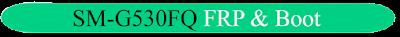 https://www.gsmnotes.com/2020/02/samsung-galaxy-sm-g530fq-frp-remove.html