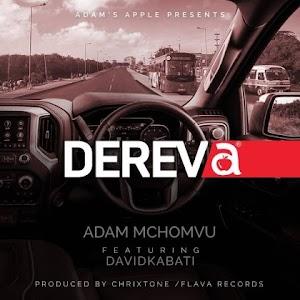 Download Audio | Adam Mchomvu Ft. Davidkabati – Dereva