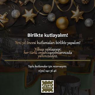 kraz cafe ankara yılbaşı programı menu fiyat