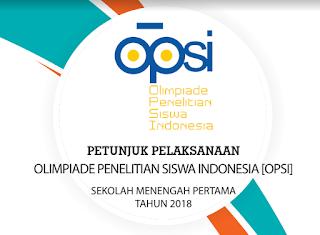 JUKNIS/JUKLAK OPSI SMP 2018 (Olimpiade Penelitian Siswa Indonesia)