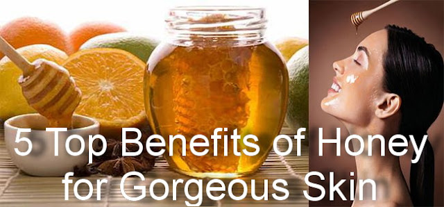 5 Top Benefits of Honey for Gorgeous Skin