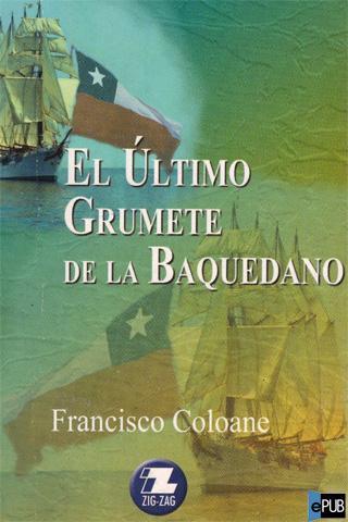 Ultimo Grumete Baquedano, Francisco Coloane
