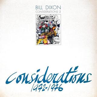 Bill Dixon, Considerations 2