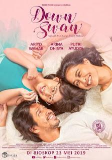 Sebuah Film Drama Indonesia Terbaru Produksi Adiksi Films Review Down Swan 2019 Bioskop