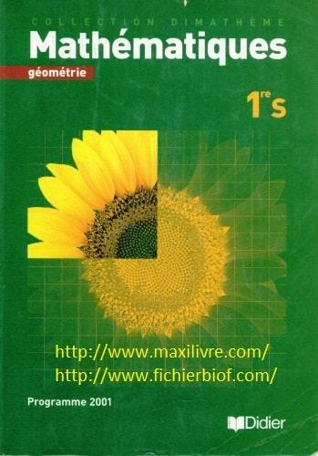 Mathématiques 1re S : géométrie : [programme 2001]