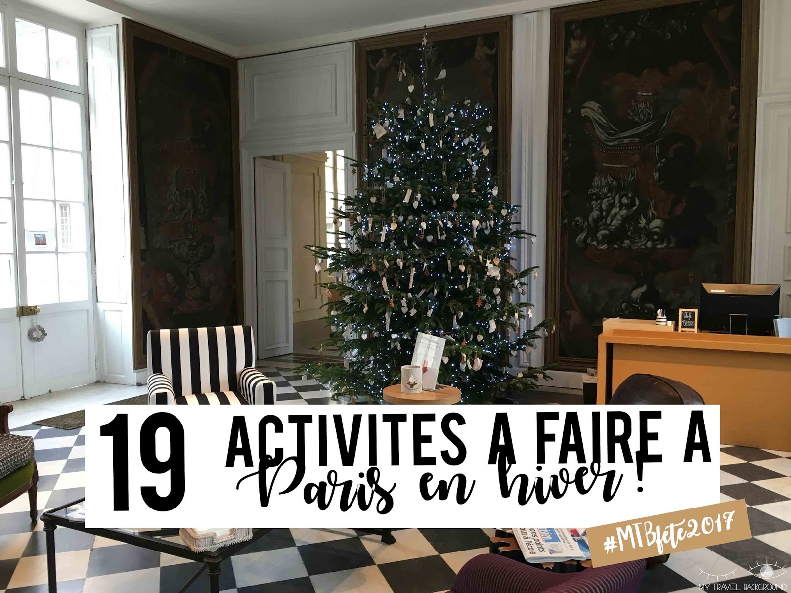 My Travel Background : 19 activités à faire à Paris en hiver